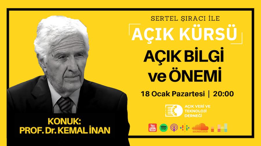 Açık Kürsü 2: Prof. Dr. Kemal İnan İle Açık Bilgi ve Önemi